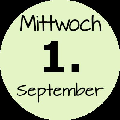 Mittwoch 1. September 2021