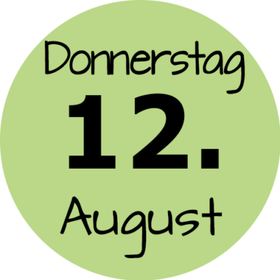 Donnerstag 12. August 2021