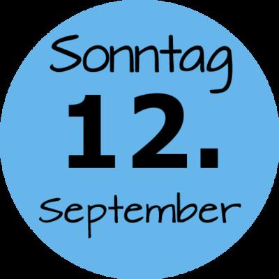 Sonntag 12. September 2021