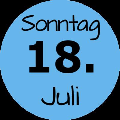 Sonntag 18. Juli 2021