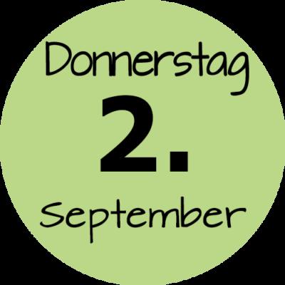 Donnerstag 2. September 2021