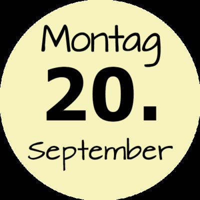 Montag 20. September 2021