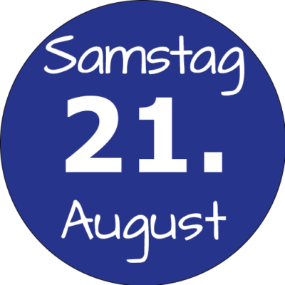 Samstag 21. August 2021