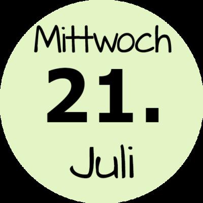 Mittwoch 21. Juli 2021