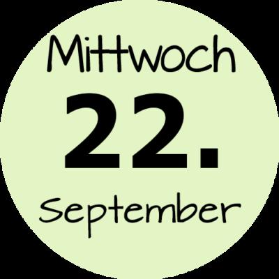 Mittwoch 22. September 2021