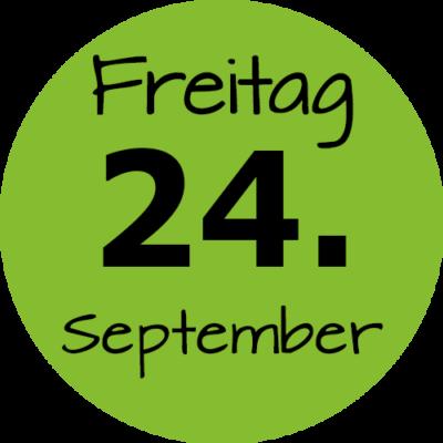 Freitag 24. September 2021