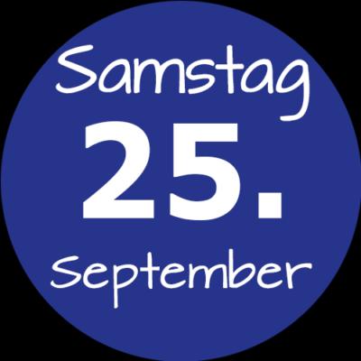 Samstag 25. September 2021