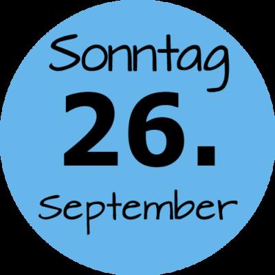 Sonntag 26. September 2021
