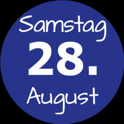 Samstag 28. August 2021