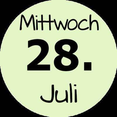 Mittwoch 28. Juli 2021