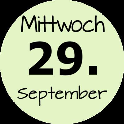 Mittwoch 29. September 2021