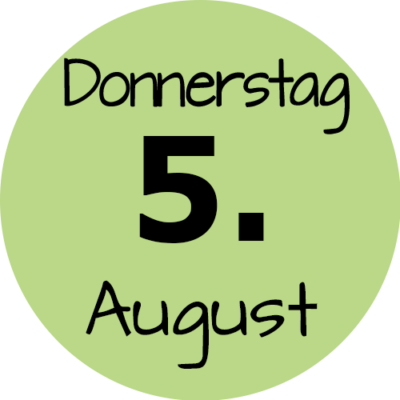 Donnerstag 5. August 2021