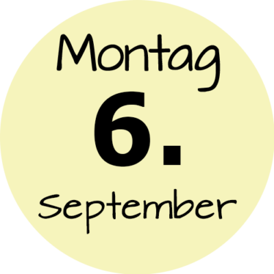 Montag 6. September 2021