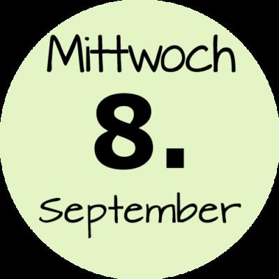 Mittwoch 8. September 2021